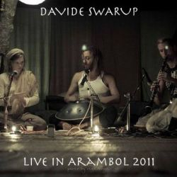 "Davide Swarup and the ""Family"" -  Live in Arambol 2011"
